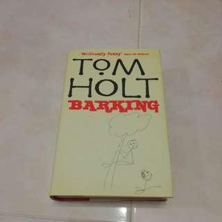 Barking, by Tom Holt (Hardcover)