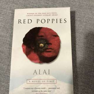 Red Poppies - A Novel of Tibet by Alai