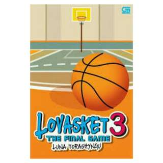 E-BOOK Lovasket #3 The Final Game by Luna Torashyngu