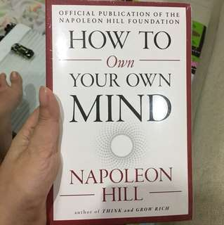 How to own your own mind napoleon hill