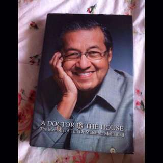 A Doctor in the House - The Memoirs of Tun Dr Mahathir Mohamad