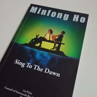 Sing To The Dawn- Minfong Ho