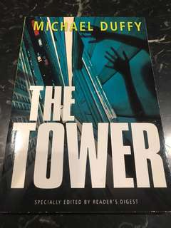The Tower by Michael Duffy (fast moving novel, specially edited by Reader's Digest)