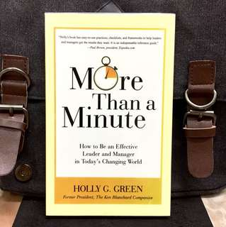 《Bran-New + Everything You Need To Know To Be A Better Manager And Leader》Holly G. Green - MORE THAN A MINUTE : How to Be an Effective Leader and Manager in Today's Changing World