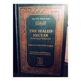 The Sealed Nectar by Safiur-Rahman Al-Mubarakpuri