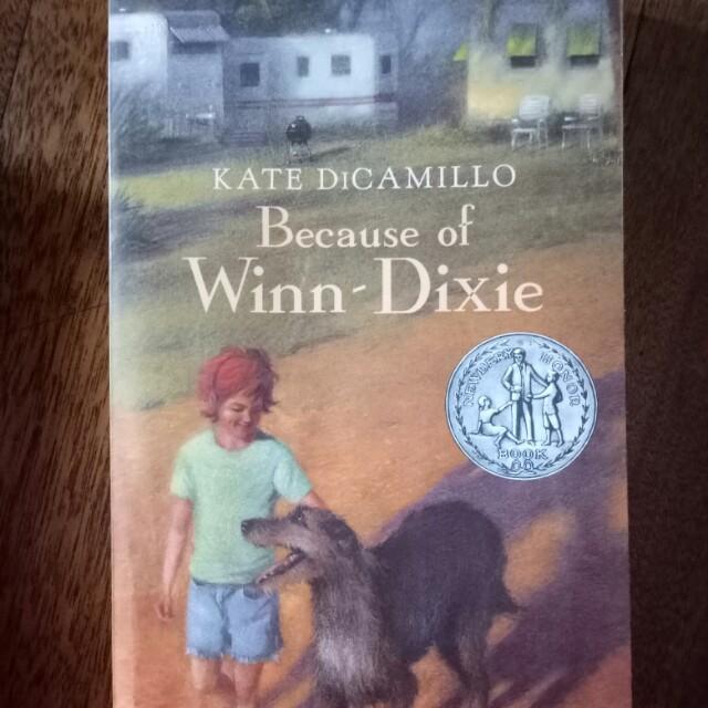 Because of Winn Dixie Kate Dicamillo