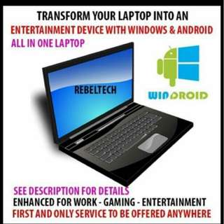 Windows Laptop + Android