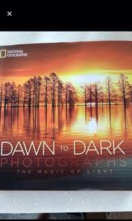 National Geographic : DAWN to DARK Photographs (The Magic of Light) Hardcover