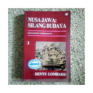 Buku Nusa Jawa : Silang Budaya 1 - Batas-Batas Pembaratan - Denys Lombard