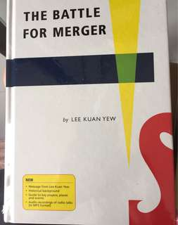 Lee Kuan Yew - The battle for merger
