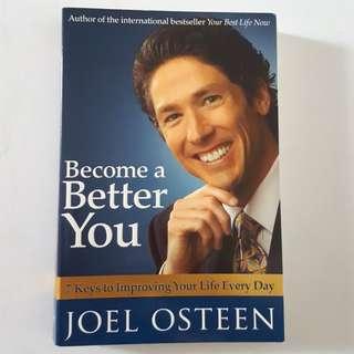Become a better you (Joel Osteen)