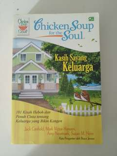 Chicken Soup for the soul - Kasih Sayang Keluarga
