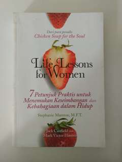 Chicken Soup for the soul - Life Lessons for the Women
