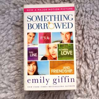 Something Borrowed - Emily Griffin [Chick Lit/Romance]