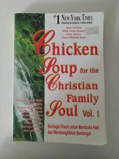 Chicken soup for the christian family soul vol. 1