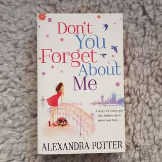 Don't You Forget About Me - Alexandra Potter [Chick Lit/Romance]