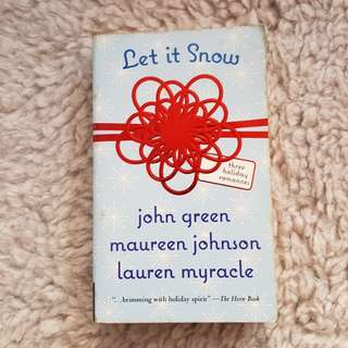 Let It Snow - John Green, Lauren Myracle and Maureen Johnson [Chick Lit/Romance]