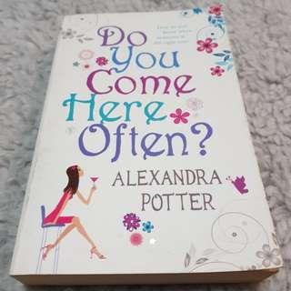 Do You Come Here Often? - Alexandra Potter [Chick Lit/Romance]