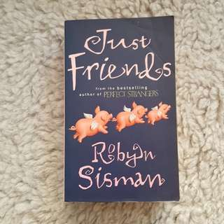 Just Friends - Robyn Sisman [Chick Lit/Romance]