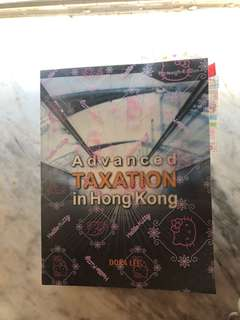 Advanced Taxation in Hong Kong by Dora Lee (13rd edition)