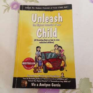 Unleash the highest potential of your child book
