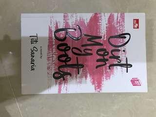 Novel DIRT ON MY BOOTS by Titi Saharia
