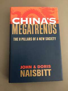 China's Megatrends by John & Doris Naisbitt
