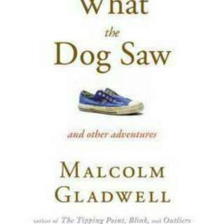 What the Dog Saw : And Other Adventures   Paperback English By (author)  Malcolm Gladwell