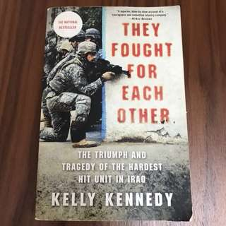 They Fought For Each Other by Kelly Kennedy