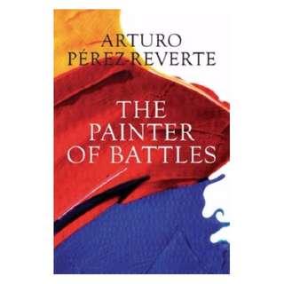 The Painter of Battles: A Novel by Arturo Perez-Reverte