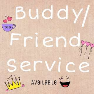 Hire a Buddy / Friend for your kids or yourself❤️