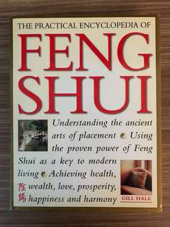 The Practical Encyclopaedia of Feng Shui