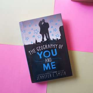 The Geography of You and Me [Hardbound]