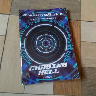 Chasing Hell Part 1 Book by KnightInBlack