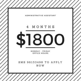 Administrative Assistant | 4 months contract | $1,800