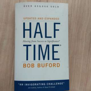 Half time by Bob Buford