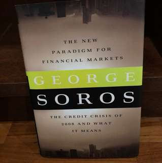 The New Paradigm for Financial Markets - George Soros