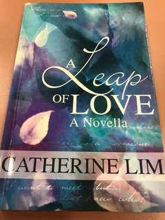 A Leap of Love - A Novella by Catherine Lim