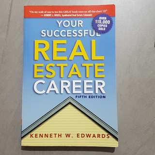 Your successful Real Estate Career fifth edition by Kenneth W. Edwards