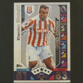 16/17 Match Attax SILVER Limited Edition - Xherdan SHAQIRI #Stoke City