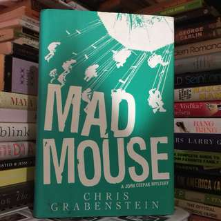 MAD MOUSE: A JOHN CEEPAK MYSTERY by Chris Grabenstein