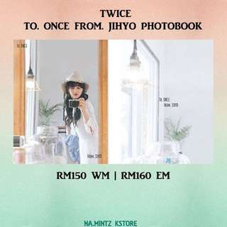 PRE-ORDER TWICE - TO. ONCE FROM. JIHYO PHOTOBOOK