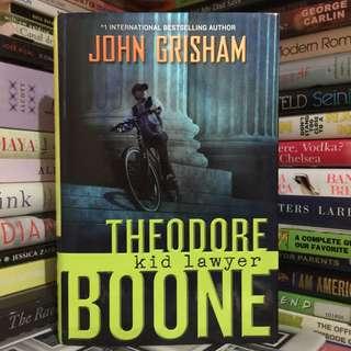 THEODORE BOONE: KID LAWYER by John Grisham