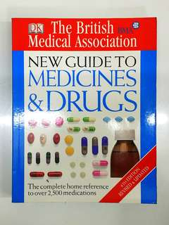 BMA New Guide to Medicines & Drugs by John A. Henry - 512 pages - DK Publication  (Adult Non-Fiction Medical Health Reference)