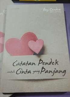 Novel CATATAN PENDEK UNTUK CINTA YANG PANJANG by Boy Chandra