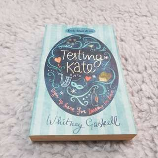 Testing Kate - Whitney Gaskell [Chick Lit/Romance]