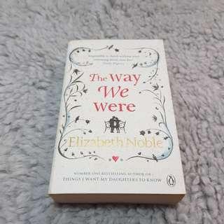 The Way We Were - Elizabeth Noble [Chick Lit/Romance]