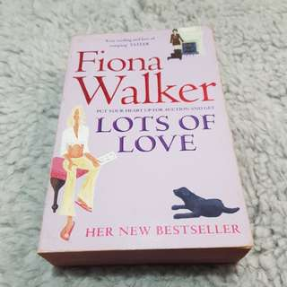 Lots of Love - Fiona Walker [Chick Lit/Romance]