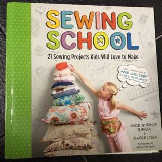 Sewing school:21 sewing projects kids will love to make.
