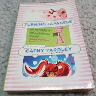 Turning Japanese - Cathy Yardley [Chick Lit/Romance]